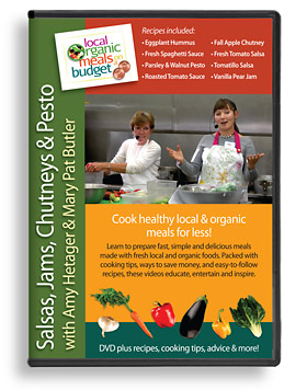 DVD - Salsas, Jams, Chutneys & Pesto with Amy Hetager & Mary Pat Butler