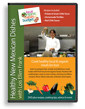 DVD - Healthy New Mexican Dishes with Lois Ellen Frank