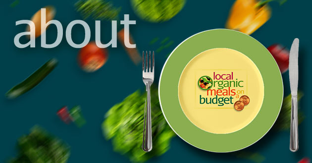 About Local Organic Meals  on a Budget